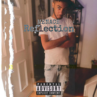 Menace - Reflection (Explicit)