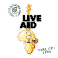 Crosby, Stills & Nash - Teach Your Children (Live at John F. Kennedy Stadium, 13th July 1985)