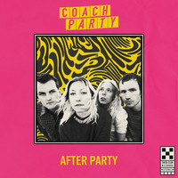 Coach Party - After Party (Explicit)