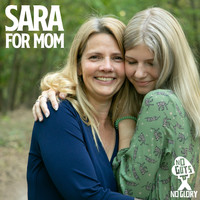Sara - For Mom