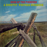 Sons Of The Pioneers - A Country Western Songbook