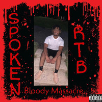 Spoken - Bloody Massacre (Explicit)