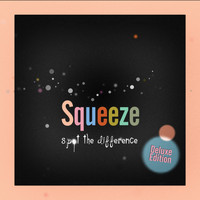 Squeeze - Spot the Difference (Deluxe Edition)