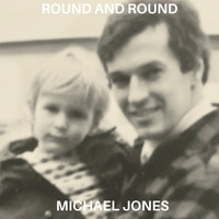 Michael Jones - Round and Round