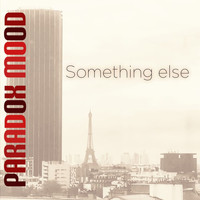 Paradox mood - Something else