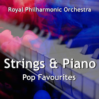 Royal Philharmonic Orchestra - Strings & Piano Pop Favourites