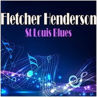 Fletcher Henderson - St Louis Blues