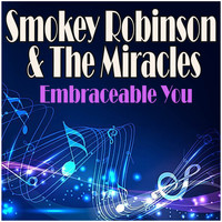 Smokey Robinson & The Miracles - Embraceable You