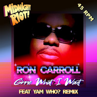 Ron Carroll - Gimme What I Want