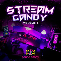 Sound Candy - Stream Candy, Vol. 1