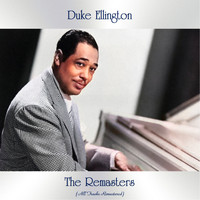 Duke Ellington - The Remasters (All Tracks Remastered)
