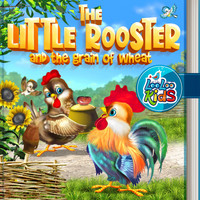 LooLoo Kids - The Little Rooster and the Grain of Wheat