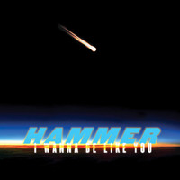 Hammer - I Wanna Be Like You