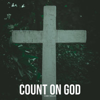 Cobby Dollar - Count on God