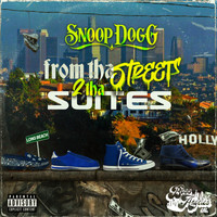 Snoop Dogg - From Tha Streets 2 Tha Suites (Explicit)