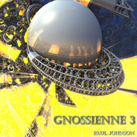 Paul Johnson - Gnossienne 3