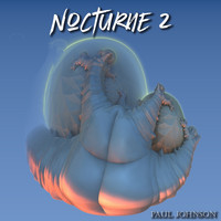 Paul Johnson - Nocturne 2