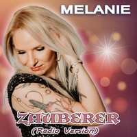 Melanie - Zauberer (Radio Version)