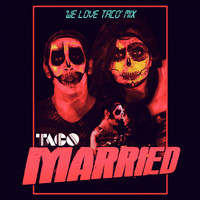 Taco - Married ('We Love Taco' Mix)