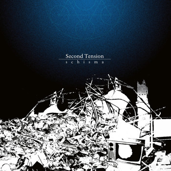 Second Tension - Schisma