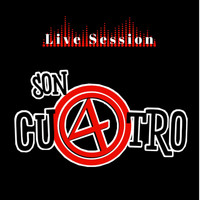 Son Cu4tro - Live Sessions