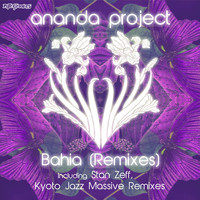 Ananda Project - Bahia (Remix)