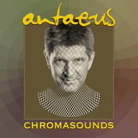 Antaeus - Chromasounds
