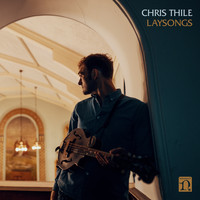 Chris Thile - Laysong