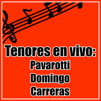 José Carreras - Tenores en Vivo. Pavarotti. Doming. Carreras.