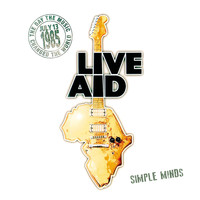 Simple Minds - Simple Minds at Live Aid (Live at John F. Kennedy Stadium, 13th July 1985)