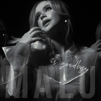 Malu - is goodbye