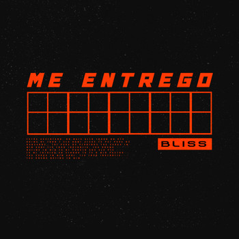 Bliss - Me Entrego