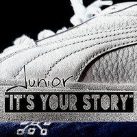 Junior - It's Your Story