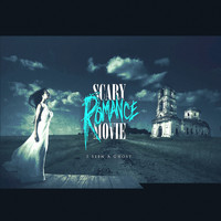 Scaryromancemovie - I Seen a Ghost