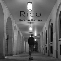 Rico - Surprise Delivery (Explicit)