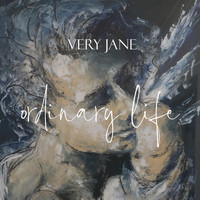 Very Jane - Ordinary Life