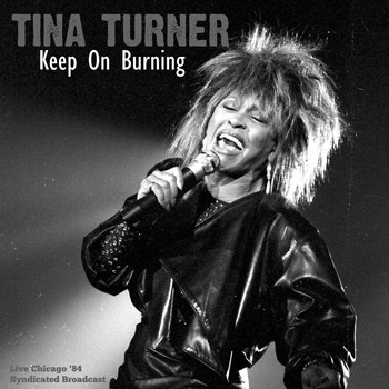Tina Turner - Keep On Burning (Live '84)
