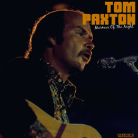 Tom Paxton - Murmur Of The Night (Live New York '81)