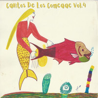 Various Artists / - Cantos de los Comcaac Vol. 4