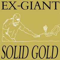 Ex-Giant / - Solid Gold