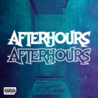 New Boix & Retro 1312 - Afterhours (Remix [Explicit])