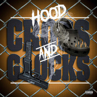 Hood - Crocs and Glocks (Explicit)
