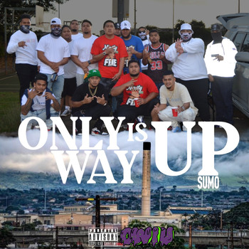 SUMO - Only Way Is Up (Explicit)