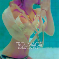 Troumaca - Virgin Island