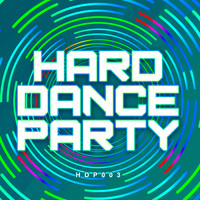 Various Artists - Hard Dance Party 3
