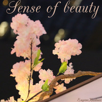 Eugene Kushner - Sense of Beauty
