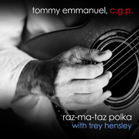 Tommy Emmanuel - Raz-Ma-Taz Polka (with Trey Hensley)