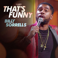 Billy Sorrells - That's Funny (Explicit)