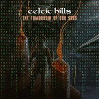Celtic Hills - The Tomorrow of Our Sons