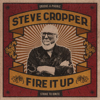 Steve Cropper - The Go-Getter Is Gone